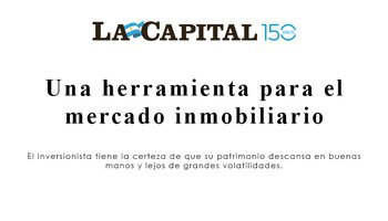 "La Capital: ""A tool for the real estate market"""