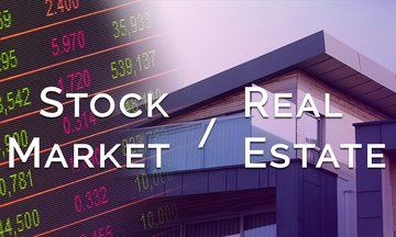 Stock Market or Real Estate Investment – Why not invest in both?